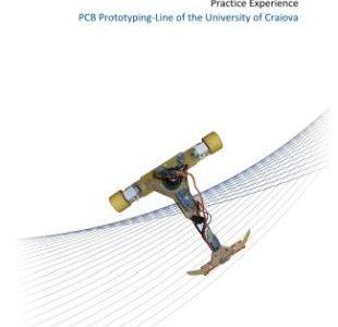 Aplicatie de succes a tehnologiei LPKF la Universitatea din Craiova – INCESA (Infrastructura de Cercetare in Stiinte Aplicate)